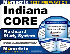 Indiana CORE Flashcards [with Indiana CORE Practice Questions]